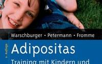 Peter Warschburger, Franz Petermann, Carmen Fromme Adipositastraining mit Kindern und Jugendlichen BeltzPVU  1999 ISBN: 3-927059-17-X