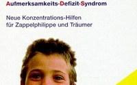 """E. Aust-Claus / P.-M. Hammer """"Das ADS Buch."""" Verlag Oberstebrink ISBN: 398044936X"""