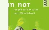 """""""Kleine Helden in Not"""" D. Schnack/R. Neutzling Jungen auf der Suche nach Männlichkeit Verlag Rowohlt 1990"""