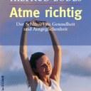 """Atme richtig"", Hiltrud Lodes, Goldmann, Juni 2000, ISBN 3-442-10305-3"