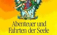 """""""Abenteuer und Fahrten der Seele"""", H. Zimmer, 1997, Verlag: Dietrichs, ISBN: 342400877X"""