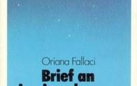 Oriana Fallaci: Brief an ein nie geborenes Kind, Fischer Taschenbücher, ISBN: 3-596-23706-8