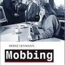 """Heinz Leymann """"Mobbing. Psychoterror am Arbeitsplatz""""; rororo Taschenbuch"""