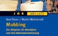 """Esser/Wohlmerath /Niedl, """"Mobbing. Der Ratgeber für Betroffene."""", Verlag des ÖGB"""